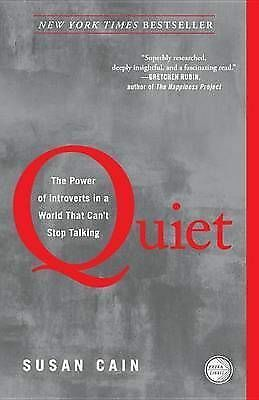 NEW - Quiet: The Power of Introverts in a World That Can't Stop Talking