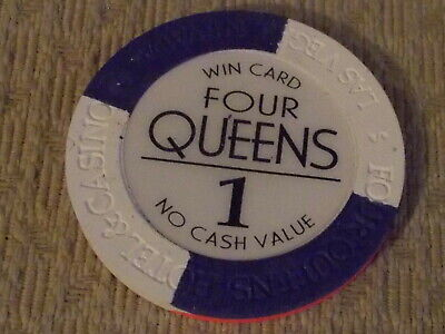 FOUR QUEENS HOTEL CASINO WIN CARD NO CASH VALUE hotel casino gaming poker chip