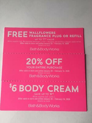 BATH AND BODY WORKS COUPONS  expire February 16,  2020