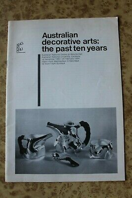 AUSTRALIAN DECORATIVE ARTS the Past Ten Years 1973 to 1983 ANU National Gallery