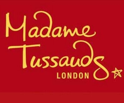 Madame Tussauds Tickets X4 Friday 20th March 2020 11.45am**
