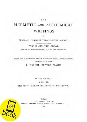 A. E Waite The Hermetic And Alchemical Writings Of Paracelsus (2 books) Antique