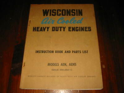 Wisconsin Engines Air Cooled Model AEN, AENS Instruction Book Parts List MM-254
