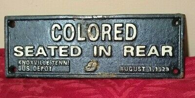 Cast Iron Segregation Sign Colored Seated in Rear 1929 Knoxville TN Bus Depot