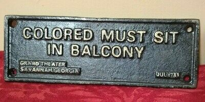 Cast Iron Segregation Sign Colored Must Sit in Balcony Grand Theater Savannah GA