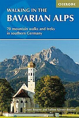 Walking in the Bavarian Alps ~ Grant Bourne ~  9781852849290