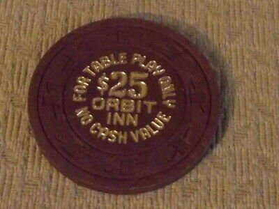 ORBIT INN CASINO $25 NO CASH VALUE hotel casino gaming poker chip~Las Vegas, NV