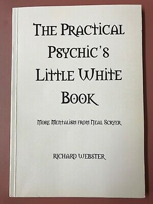 THE PRACTICAL PSYCHIC'S LITTLE WHITE BOOK Neal Scryer Richard Webster OOP RARE