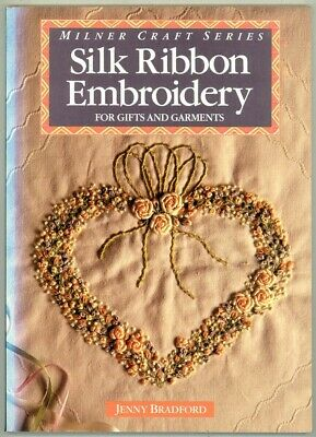 CRAFT BOOK - SILK RIBBON EMBROIDERY By Jenny Bradford