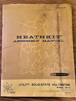 Heathkit Utility Solid State Voltmeter IM-17 Assembly + Operation Manual