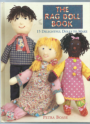 Retro The Rag Doll Book 15 Delightful Dolls To Make By Petra Boase