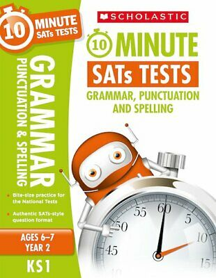 Scholastic 10-Minute SATs Tests: Grammar, Punctuation and Spelling - Year 2