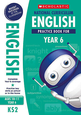 NEW Scholastic National Curriculum English Practice Book for year 6 (age 10-11)