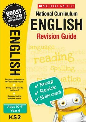 Scholastic National Curriculum English Revision Guide Book for year 6 (Age 10-11