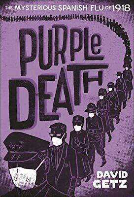 NEW - Purple Death: The Mysterious Spanish Flu of 1918 by Getz, David