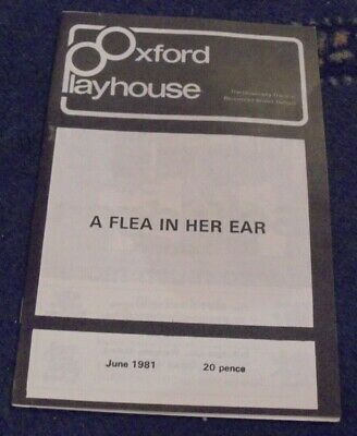 Oxford Playhouse Theatre Programme  1981 A Flea in her ear