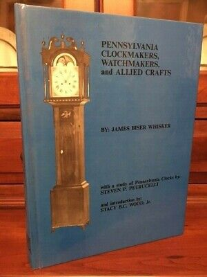 RARE 1990 Pennsylvania Clockmakers, Watchmakers, and Allied Crafts, Whisker, 1st