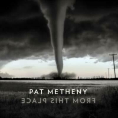 Pat Metheny: From This Place (Cd.)