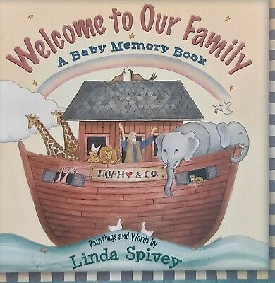 2006 Linda Spivey Welcome to Our Family Baby Memory Book Gorgeous Book