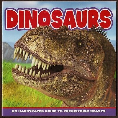 Dinosaurs - An Illustrated Guide to Prehistoric Beasts. Flying Frog Publishing