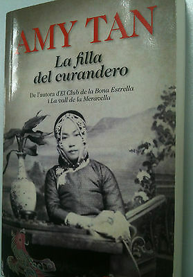 La filla del curandero - Amy Tan