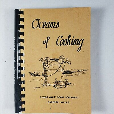 Oceans of Cooking Texas Gulf Coast Seafoods - 1976 Cookbook - Rockport, TX