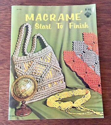 Macrame - Start to Finish Vintage Booklet by Craft Course Publishers USA 1971
