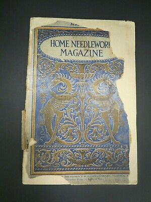 Home Needlework Magazine 1900 Crochet Embroidery Lace Fashion