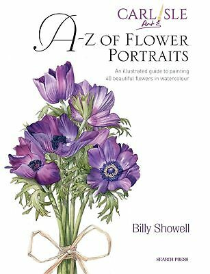 A-Z Of Flower Portraits - Billy Showell