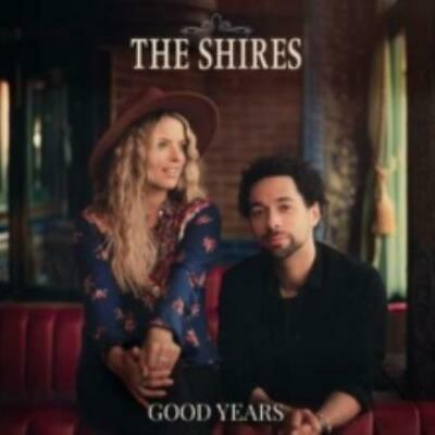 Shires: Good Years (Cd.)