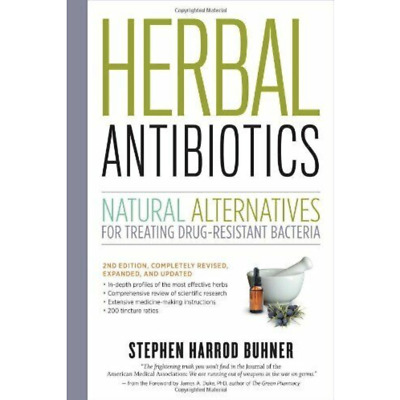 Herbal Antibiotics, 2nd Edition: for Treating Drug-resistant Bacteria (P.D.F)