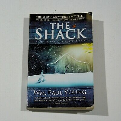 The Shack: Where Tragedy Confronts Eternity by William Paul Young~PB~2007~Good
