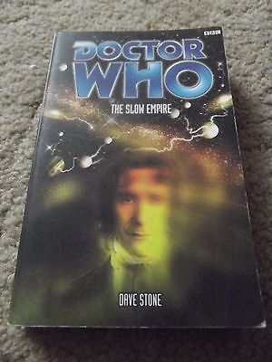 The Slow Empire by Dave Stone Doctor Who BBC Books EDA (RARE)
