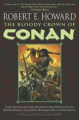 The Bloody Crown of Conan (Conan of Cimmeria, Book 2) by Robert E. Howard (Pa…