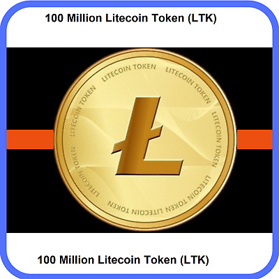 100,000,000 Litecoin-Token (LTK) MINING-CONTRACT (100 Million) Crypto Currency