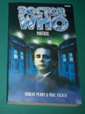 Doctor Who: Matrix by Mike Tucker and Robert Perry (1998, BBC Paperback)