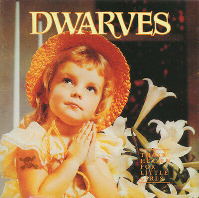 Dwarves ‎– Thank Heaven For Little Girls US CD Sub Pop 1991