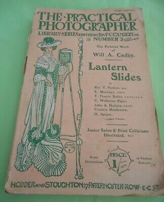 c 1900 book Practical Photographer Lantern Slides How to etc 84 Pp lots info ads