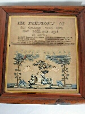 """Antique Sampler """"In Memory of Eli Collier Died in1852 Age 12 Days"""" Embroidered"""