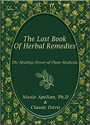 The Lost Book of Remedies Herbal Medicine by Claude Davis and The Lost Ways.pd.f