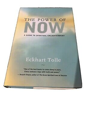 The Power of Now : A Guide to Spiritual Enlightenment by Eckhart Tolle (1999,...