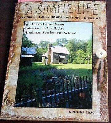 A Simple Life Magazine Spring 2020 Easter Log Cabin Scarecrow Teddy Bear Tobacco