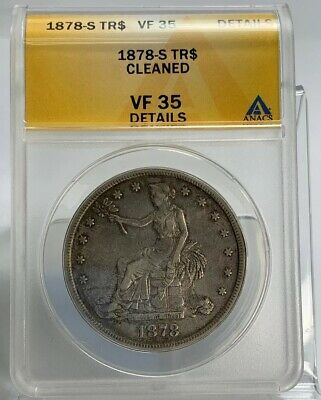 1878-S SEATED SILVER TRADE DOLLAR ANACS VF35 Details