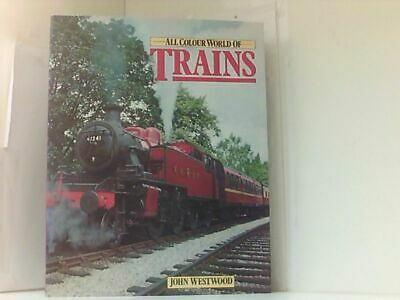 World of Trains (All Colour Books S.) Westwood, J.N.: