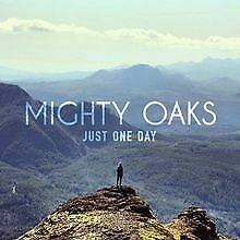 Just One Day Ep by Mighty Oaks | CD | condition very good