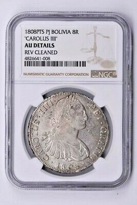 1808PTS PJ Bolivia 8 Reales NGC AU DETAILS,CAROLUS llll REV CLEANED Witter Coin