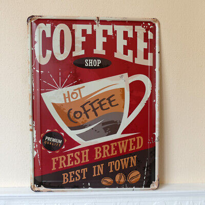 Metallschild Blechschild Hot fresh brewed Coffee Kaffee Cafe Shabby Retro40*30cm