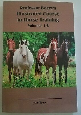 Professor Beery's Illustrated Course in Horse Training volumes 1-8