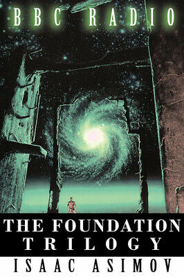 The Foundation Trilogy (Adapted by BBC Radio) by Asimov, Isaac.