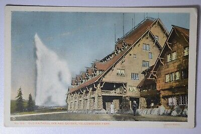 Old Faithful Inn And Geyser Yellowstone Park Postcard 305